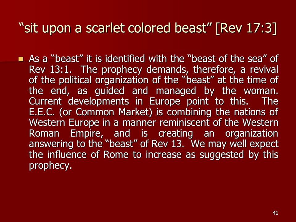 sit upon a scarlet colored beast [Rev 17:3]